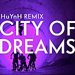 Jakob City Of Dreams (Huynh Remix)