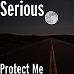 Serious Protect Me