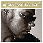 Roger Sanchez Lost (The Lost Mixes)
