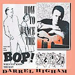 Darrel Higham How To Dance The Bop