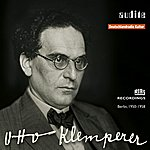 Otto Klemperer Audite Edition Otto Klemperer (1stmaster Release: Rias Recordings From Berlin, 1950 - 1958)