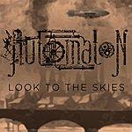 Automaton Look To The Skies - Ep