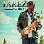 Jarez On Top Of The World