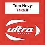 Tom Novy Take It
