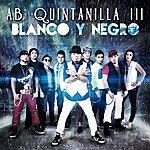 A.B. Quintanilla III Blanco Y Negro