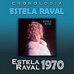 Estela Raval Estela Raval Cronología - Estela Raval (1970)