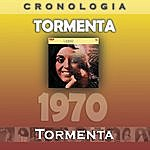 Tormenta Tormenta Cronología - Tormenta (1970)