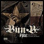 Bun B Fire Feat: Rick Ross, 2 Chainz, Serani