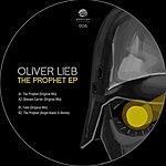 Oliver Lieb The Prophet Ep