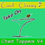 Cool Cool & Classy: Chart Toppers, Vol. 4