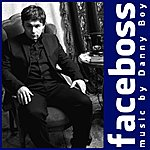 Danny Boy Faceboss, The Music