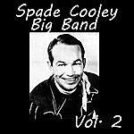 Spade Cooley Spade Cooley Big Band, Vol. 2
