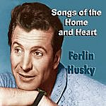 Ferlin Husky Songs Of The Home And Heart