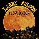 Larry Nelson Flowermoon