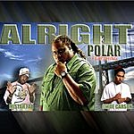 Polar Alright (Feat. Mistah Fab & Clyde Carson)