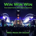 MBD Win Win Win (The Unofficial Seahawks Anthem)