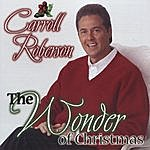 Carroll Roberson The Wonder Of Christmas