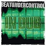 Beatundercontrol In Dub