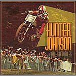 Hunter Johnson Miles And Miles