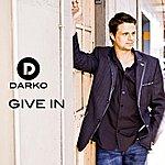Darko Give In