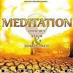 Gabriel Kent Meditation (Erde - Zwischen Magie Und Wirklichkeit)