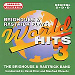 Brighouse & Rastrick Band World Hits 3