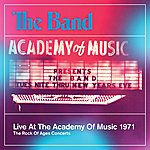 The Band Live At The Academy Of Music 1971