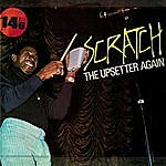Lee 'Scratch' Perry Scratch The Upsetter Again