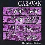 Caravan The Battle Of Hastings