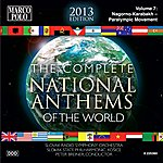 Slovak Radio Symphony Orchestra The Complete National Anthems Of The World (2013 Edition), Vol. 7