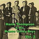 Hank Thompson & His Brazos Valley Boys Hank Thompson & His Brazos Valley Boys, Vol. 2