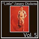 "'Little' Jimmy Dickens ""Little"" Jimmy Dickens, Vol. 5"