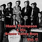 Hank Thompson & His Brazos Valley Boys Hank Thompson & His Brazos Valley Boys, Vol. 12