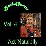 Buck Owens Act Naturally, Vol. 4