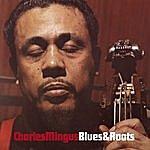 Charles Mingus Blues And Roots (Bonus Track Version)