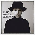 Jay-Jay Johanson Cockroach