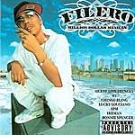 Filero Million Dollar Mexican (Parental Advisory)