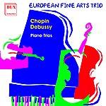 Frédéric Chopin Chopin - Debussy: Piano Trios