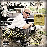 Mr. Capone-E Oldies For Life