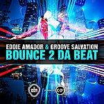 Eddie Amador Bounce 2 Da Beat Bounce
