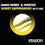 Dario Nuñez Wordy Rappinghood