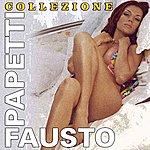 Fausto Papetti Fausto Papetti (Collezione)