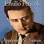 Emilio Pericoli Appriesso A Nu Suonno
