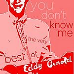Eddy Arnold You Don't Know Me - The Very Best Of Eddy Arnold
