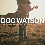 Doc Watson The Rambling Hobo & Other Favorites