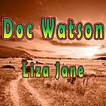 Doc Watson Liza Jane