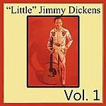 "'Little' Jimmy Dickens ""Little"" Jimmy Dickens, Vol. 1"