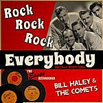 Bill Haley & His Comets Rock, Rock, Rock Everybody