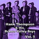 Hank Thompson & His Brazos Valley Boys Hank Thompson & His Brazos Valley Boys, Vol. 9