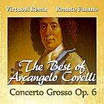 Virtuosi Di Roma The Best Of Arcangelo Corelli: Concerto Grosso, Op. 6